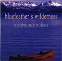 Bluefeather's Wilderness (DVD)