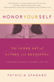 Honor Yourself: The Inner Art of Giving