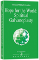 Hope for the World: Spiritual Galvanoplasty