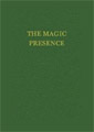 The Magic Presence: I AM Discourse Vol. II