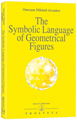 The Symbolic Language of Geometrical Figures