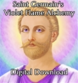Saint Germain's Violet Flame Alchemy - Digital Download