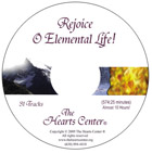 Rejoice O Elemental Life! CD