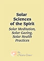 Solar Sciences of the Spirit