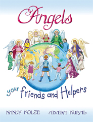 Angels Your Friends and Helpers