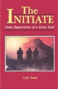 The Initiate - some impressions of a great soul