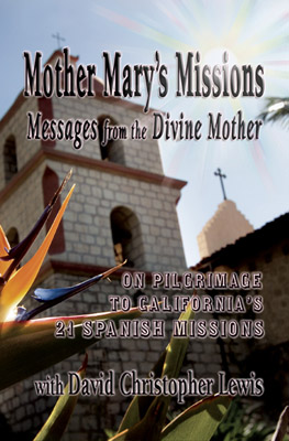Mother Mary's Missions—Messages from the Divine Mother