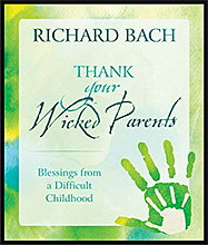 Thank Your Wicked Parents