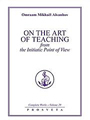 On the Art of Teaching from the Initiatic Point Of View III