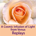 A Cosmic Infusion of Light from Venus - Replays