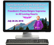 Internet Broadcast - 2018 MU Event: Saint Germain Comes to Mount Shasta