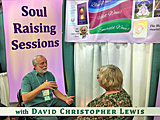 Soul-Raising Sessions with David Christopher Lewis