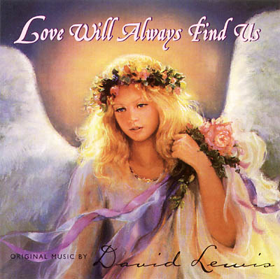 Love Will Always Find Us CD