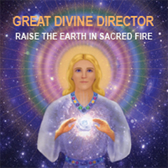 Great Divine Director Raise the Earth in Sacred Fire