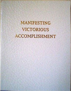 Manifesting Victorious Accomplishment