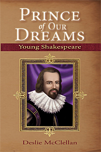 Prince of Our Dreams: Young Shakespeare