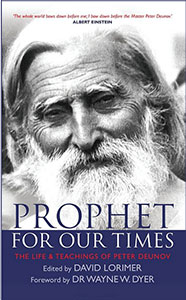 Prophet for Our Times: The Life & Teachings of Peter Deunov