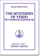 The Mysteries of Yesod: The Foundations Of Spiritual Life