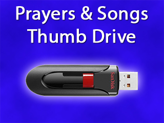 Prayers and Songs USB Thumb Drive